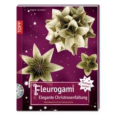 Buch - Fleurogami – Elegante Christrosenfaltung Weihnachtliche Blüten-Ideen aus Papier
