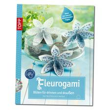"""Buch """"Fleurogami - Blüten für drinnen und draussen"""" Buch """"Fleurogami – Blüten für drinnen und draussen""""."""