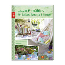 """Buch - Liebevoll Genähtes für Balkon, Terasse & Garten Buch """"Liebevoll Genähtes für Balkon, Terasse & Garten"""""""