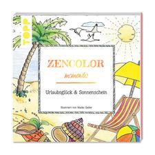 """Zencolor moments - Urlaubsglück & Sonnenschein. Zencolor moments """"Urlaubsglück & Sonnenschein""""."""