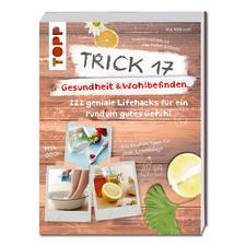 """Buch - Trick 17 – Gesundheit & Wohlbefinden Buch """"Trick 17 – Gesundheit & Wohlbefinden"""""""