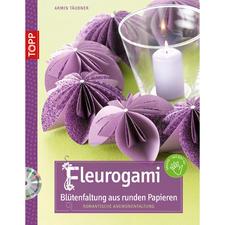 """Buch """"Fleurogami - Blütenfaltung aus runden Papieren""""."""