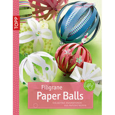 "Buch - Filigrane Paper Balls Buch ""Filigrane Paper Balls"""