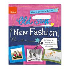 """Buch """"Old Stuff New – Fashion"""""""