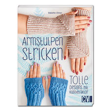 """Buch """"Armstulpen stricken - Tolle Designs mit Kuschelfaktor""""."""