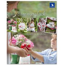 """Buch - Sommerglück – Stick- & Nähprojekte für Dich und mich Buch """"Sommerglück"""""""