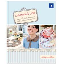 """Buch - Zuckerguss & Liebe – Dekorative Köstlichkeiten zum Sticken, Nähen und Dekorieren Buch """"Zuckerguss & Liebe"""""""