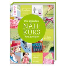 """Buch - Der ultimative Nähkurs für Einsteiger Buch """"Der ultimative Nähkurs für Einsteiger"""""""