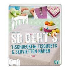 """Buch - So geht's – Tischdecken, Tischsets & Servietten nähen Buch """"So geht's – Tischdecken, Tischsets & Servietten nähen"""""""