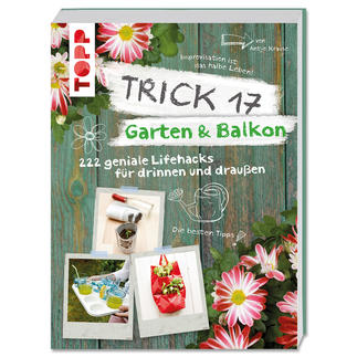 "Buch - Trick 17 – Garten & Balkon Buch ""Trick 17 – Garten & Balkon""."