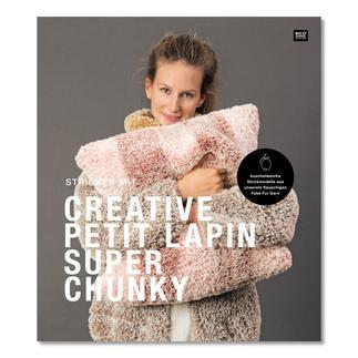 Heft - Stricken mit Creative Petit Lapin Super Chunky