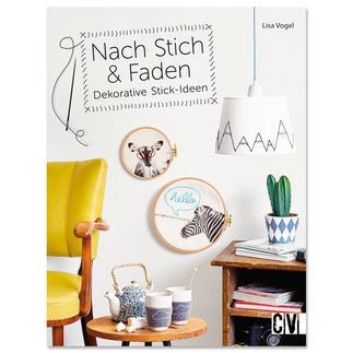 """Buch - Nach Stich & Faden – Dekorative Stick-Ideen Buch """"Nach Stich & Faden – Dekorative Stick-Ideen""""."""